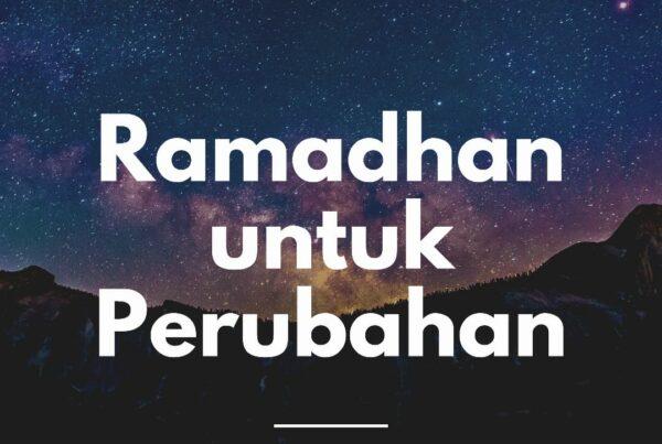 Ramadhan untuk Perubahan