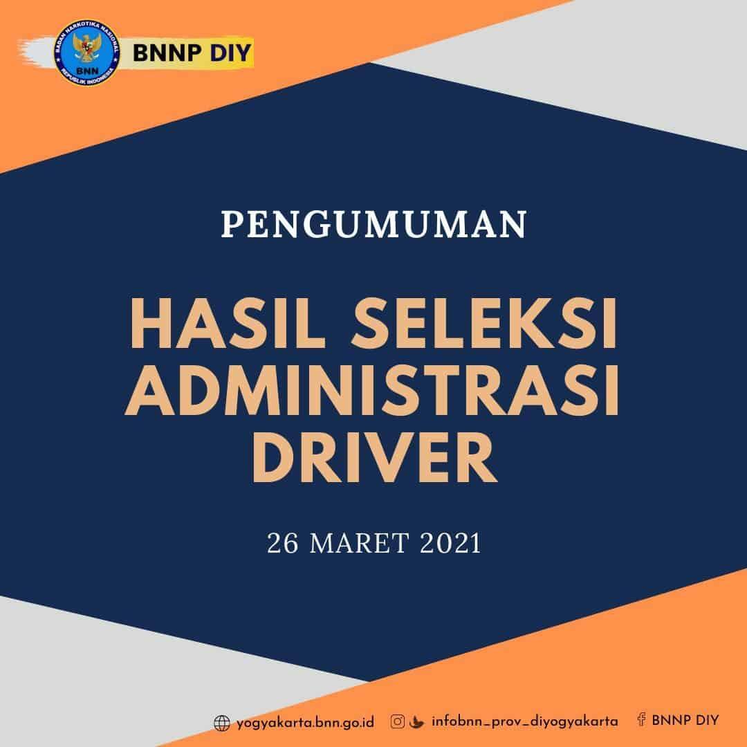 Hasil Seleksi Administrasi Lowongan Driver